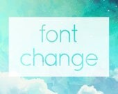 Font Change ADD-ON - Customize Font Style On Pre-Made Shop Branding Graphics Set or Logo / Watermark