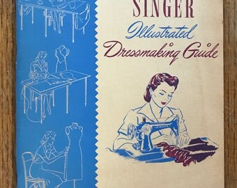 Singer Illustrated Dressmaking guide book. 1943 48 pages Great Condition!
