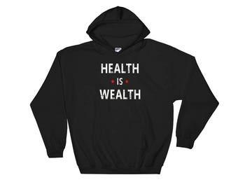 Health Is Wealth Motivational Hooded Sweatshirt