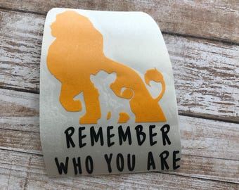 Remember who you are lion king Vinyl Decal Car Laptop Wine Glass Sticker