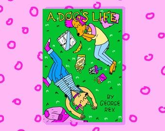A Dog's Life - Full Colour Fictional mini comic