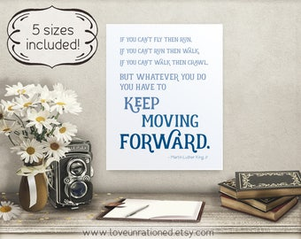 mlk jr quote, quote mlk jr, mlk jr print, print mlk jr, keep moving forward, moving forward quote, quote moving forward, Martin Luther King