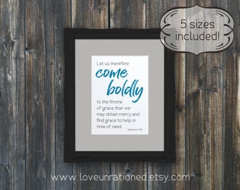 come boldly come boldly verse, verse come boldly, Hebrews 4 16, Bible verse boldly, boldly Bible verse, Bible come boldly, come boldly Bible