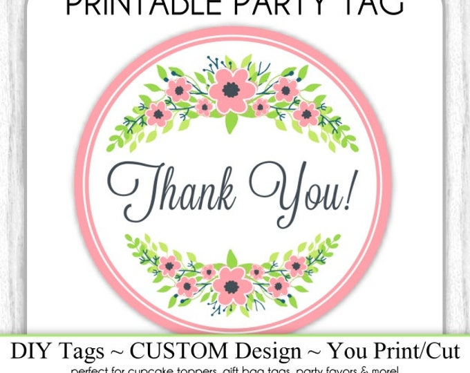 Thank You Wedding Tag, Instant Download, Pink Floral Wedding Favors, DIY, Sticker or Tag, You Print, Cut, Cupcake Topper