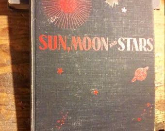 1940's Sun, Moon and Stars Kid's Book - Antique Vintage Book - Decorative Books for Home Decorating - Old Collectible 1940's WWII era Books