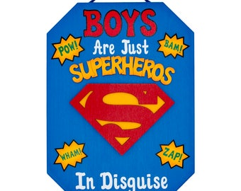 Superman Boys are just Superheroes in Disguise Superman wooden kids room wall sign Superman room sign Batman Superheroes  wall sign