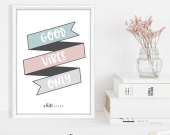 A4 Sayings and Quotes Print | Good Vibes Only
