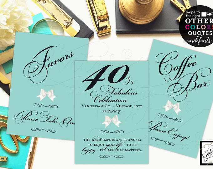 40 & Fabulous table decorations, favors sign, coffee bar, customizable text/colors/fonts. Digital quote signs. {4x6 or 5x7} Set of 3