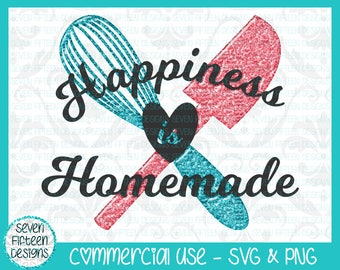 Happiness is Homemade - Kitchen/Baking SVG & PNG - Commercial Use OK