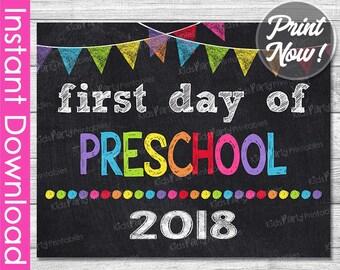 First Day of Preschool Sign INSTANT DOWNLOAD, 2018 First Day of School Chalkboard Sign, 1st First Day of Preschool Sign Printable Photo Prop