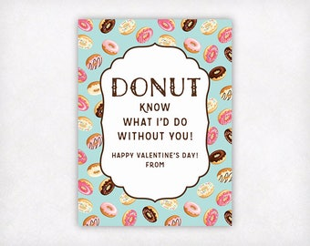 PRINTABLE Donut Valentine's Day Cards for Girls or Boys, Instant Download Kids Valentines Day Card, Donut Know What I'd Do Without You Cards