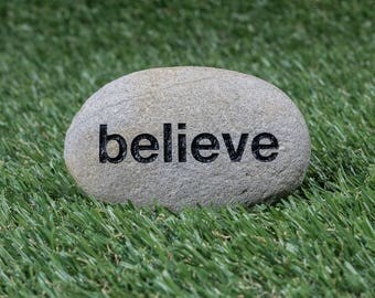 "Believe Stone 3-5"" - Inspirational Garden Stone - Inspirational Quote - Engraved Positive Affirmation Stone - Motivational River Rock"