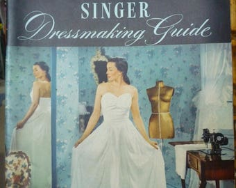 Vintage SINGER Dressmaking Guide - 1947 - Singer Sewing Machine Co. Everything you need to know to make your own clothes, and alterations.