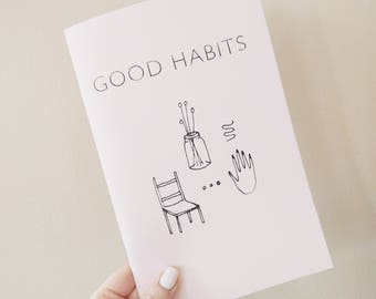Good Habits Vol. 3