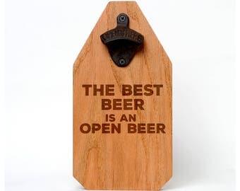 Beer Bottle Opener Wood Sign - Rustic Decor Boyfriend Gift - Beer Gift - Best Beer Is An Open Beer