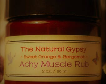 Achy Muscle Rub - Sweet Orange and Bergamot (2 oz and 4 oz available)