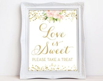 Love is Sweet Sign - INSTANT DOWNLOAD - Love is Sweet Please Take a Treat Sign - Pink Flowers - Dessert Bar Sign Downloadable The Chloe
