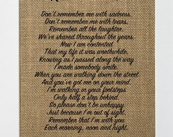UNFRAMED Remember Me / Burlap Print Sign 5x7 8x10 / Rustic Vintage Home Decor Memorial Love House Sign Someones In Heaven Loved Ones Poem