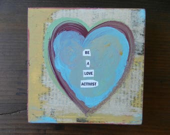 Be a Love Activist - Small Wood Collage