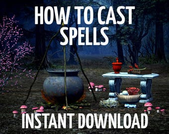How to Cast Spells, Spell Casting Guide, Wiccan, Witchcraft, Cast Wiccan Spells, Learn to Cast Spells, Book of Shadows Pages,