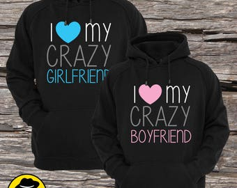 Couple Hoodies, I love my crazy Girlfriend, I love my crazy Boyfriend , Matching Couple Hoodies (Set), Set of 2 Couple Hoodies