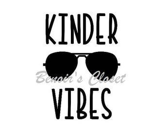 Kindergarten Vibes SVG File, Vector, Cricut, Silhouette - instant download