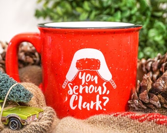 FREE SHIPPING You Serious Clark Mug | Christmas Vacation | Cousin Eddie Mug | You Serious Clark Shirt | Christmas Vacation Shirt