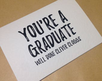 You're A Graduate Graduation Card