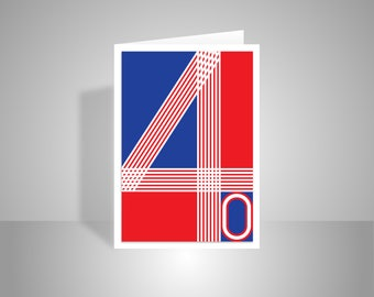Happy 40th Birthday Card typography for him her in patriotic red white and blue for man woman dad mom mum brother sister daughter son friend