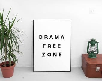 Drama Free Zone, Bedroom Decor, Wall Art Prints, Printable Art, Typography, Dorm Room Decor, Teenager, Minimalist, Wall Decor
