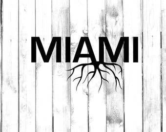 Miami Home Grown (Roots) - Car/Truck/Phone/Home/Computer Decal
