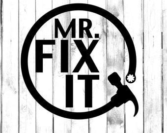 Mr. Fix It - Handyman - Hammer & Wrench Decal - Di Cut Decal - Yeti/Tumbler/Water Bottle/Laptop/Computer/Truck/Car Bumper Sticker Decal