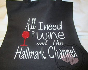 Wine and Movies, All I need is wine and Hallmark Channel, Black tote bags