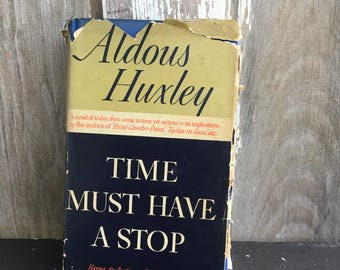 Time Must Have a Stop Aldous Huxley HC DJ 1944 3rd edition