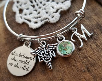 BSN graduation Gift for Nurse , personalized bracelet, bsn charm bracelet, birthstone bracelet, she believed she could so she did Bangle