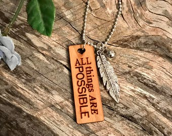 All Things Are Possible Necklace, Inspirational Quotes, Group Discounts, Wedding Gifts, Laser Engraved, Bursting Barns