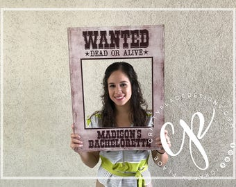 Wanted photo booth frame | Wild west photo booth prop | Bachelorette photo prop | Selfie frame | Printed