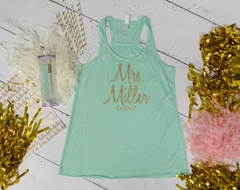 Mrs. Tank top, Wedding Shirt, Personalized Tank, Racerback, Bride Gift, Engagement Gift, Bachelorette Gift,  Honeymoon Shirt, wedding day