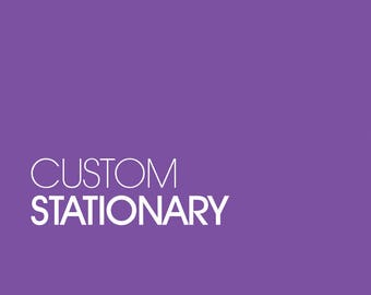 Custom Stationary Design
