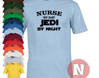 Nurse by day, Jedi by night funny Star Wars t-shirt. Treat your nurse to a little gift, even of it is yourself!