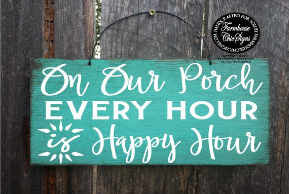 Porch Happy Hour Sign