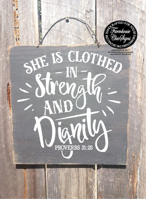 She is Clothed in Strenght and Dignity Rustic Sign