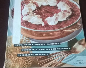 1953 Better Living Magazine, Gold Fashions/16 Holiday Desserts/Children Parties