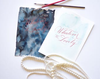 Whatever is Lovely Calligraphy and Watercolor painting