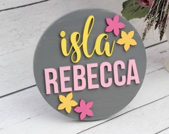 Flower Nursery Name Sign, Round Wood Sign, Baby Girl Flower Nursery Wall Art, Baby Shower Gift, Girl Bedroom Decor, Flower Nursery Decor