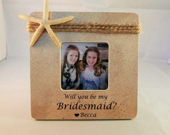 Will you be my bridesmaid beach wedding bridesmaid gift personalized, custom matron maid of honor proposal frame
