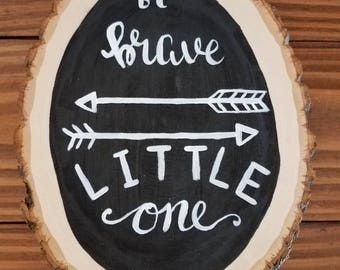 Be Brave Little One Nursery Art
