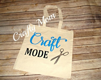 Craft Mode Tote Bag