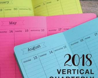 2018 - SAVE on a Bundle of 4 - MONTHLY/WEEKLY Vertical Quarterly Calendar Inserts - Available in 7 sizes