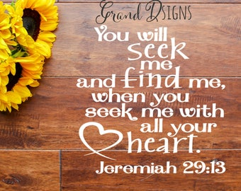 WALL DECAL - You will seek me and find me vinyl decal - vinyl decals - Christian - scripture - wall decor - wall quotes -  sticker - LL153